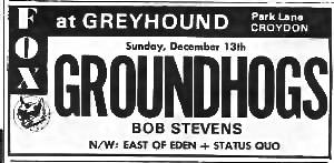 Groundhogs - Croydon